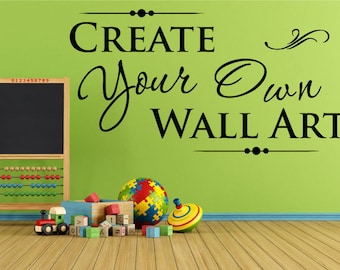 Custom Decal, 0083, Custom Decal Stickers, Custom Wall Decal - You pick the font, color, quote, image and size