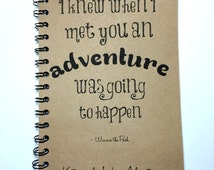 Adventure Notebook,  Winnie the Pooh Quote, Adventure Book, Travel, Best Friend Gift, Couple, Friends, Notebook, gift, Sketchbook, Vacation