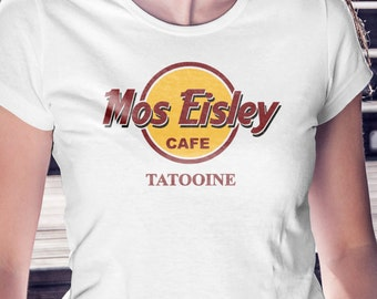 Mos Eisley Cafe Tattoine | Star Wars Women's T-Shirt