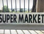 Rustic Supermarket Sign, Primitive Wood Market Sign, Wooden Super Market Sign, Farmhouse Sign, Farmhouse Decor, Country Kitchen Sign Decor