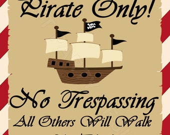 PRINTABLE-DIY Pirate Party- Pirates Only Sign, Pirate Sign