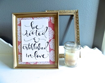 Be Rooted and Established in Love Handwritten Calligraphy Quote