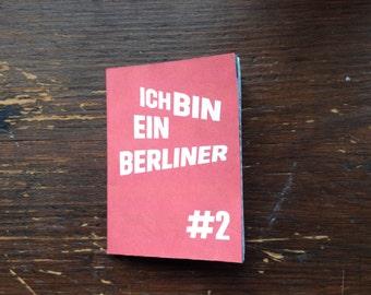 Ich bin ein Berliner Zine Issue 2