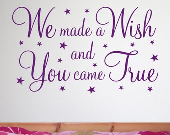 We made a wish children's Wall Sticker | Wall Quote Sticker - by Createworks WA257X