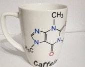 Funny Coffee Mug, Science Lovers Coffee Mug , Caffeine Structure Coffee Mug, Teacher Coffee Mug, Teacher Gift