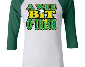 St Patrick's Day Ladies Shirt A Wee Bit Irish Raglan Tee T-Shirt A10000-B2000