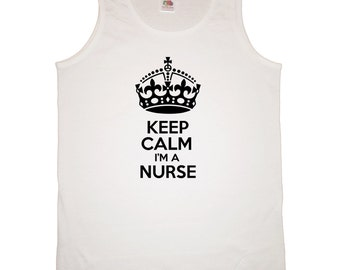 keep calm i'm a nurse men's vest/tank funny humour