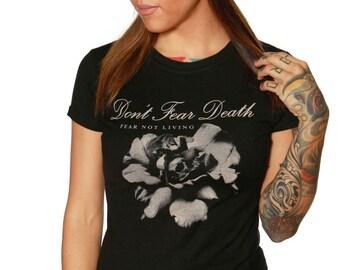 Don't Fear Death Tshirt