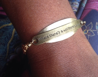 "Affirmation Brass Bracelet, inspirational jewelry,""Where There's A Will There's a Way"" brass bracelet - positive sayings - Free US Shipping"