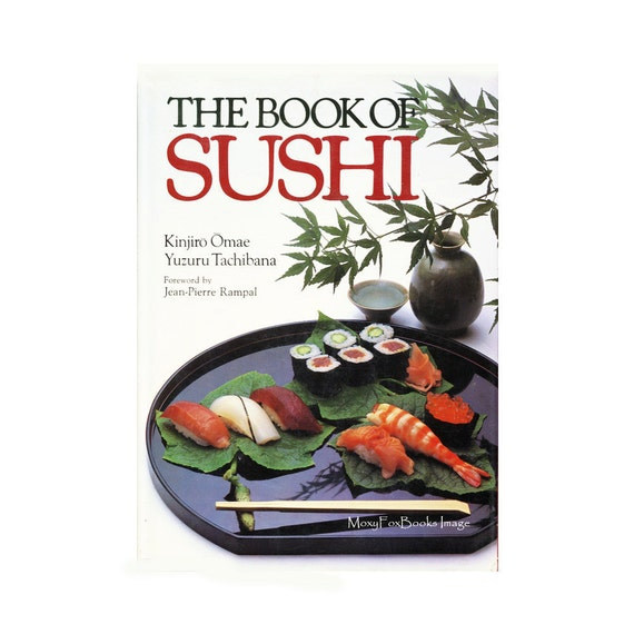 Book of japanese sushi japanese food sushi making by for Asian cuisine books