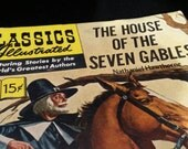 The House of the Seven Gables by Nathaniel Hawthorne - Classics Illustrated