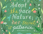 Pace of Nature Quote | Paper Print | Inspirational Wall Art | Hand Lettering | Floral | Katie Daisy