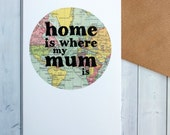 Birthday Card For Mum - Birthday Card For Her - 'Home Is Where My Mum Is' - Mothers Day Card - Cards For Mum - Travel Lover Card (113)