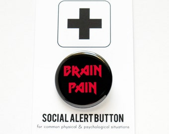 BRAIN PAIN Pinback Button Badge