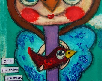 Can I Be a Bird Too Bird Girl Original Painting