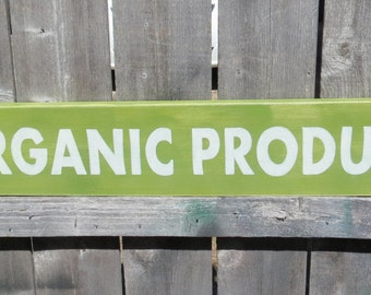 "Hand Painted Rustic Wood Organic Produce Sign, farmers market, fruit stand primitive shabby customize colors 32"" x 5 1/2"""