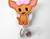 Chihuahua - Name Badge Holder - Cute Badge Reels - Vet Badge - Pediatric Badge Clip  - Nursing Badge - Teacher Badge - Dog Badge