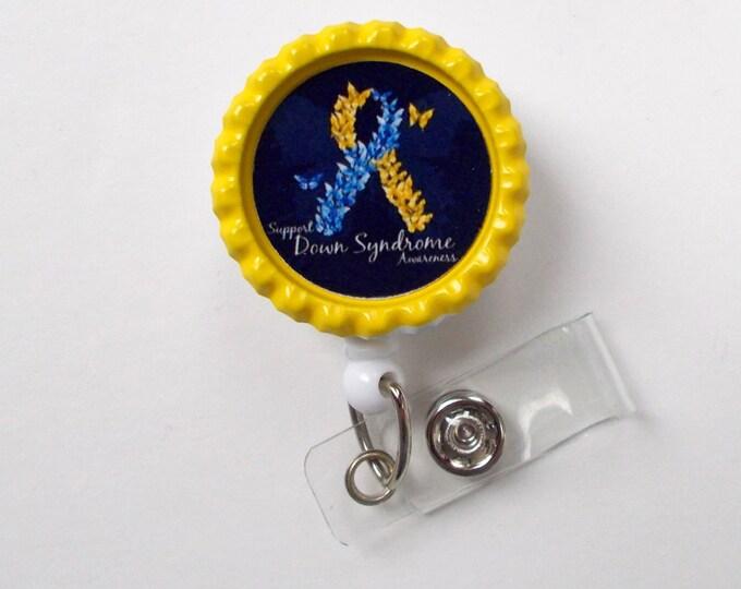 Down Syndrome Awareness - ID Badge Holder - ID Badge Reel - Teacher Badge Reel - Office Personnel Badge Reel - Nursing Badge - Medical ID