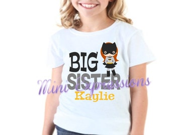 Big Sister Batgirl shirt or onesie Personalized just for you