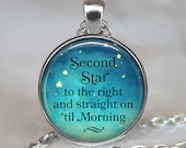 Second Star to the Right pendant, Peter Pan quote pendant, quote jewelry, literary quote necklace, quote keychain