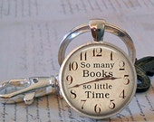 So Many Books, So Little Time keychain, book key chain, book lover gift librarian gift quote jewelry book pendant, book necklace key fob