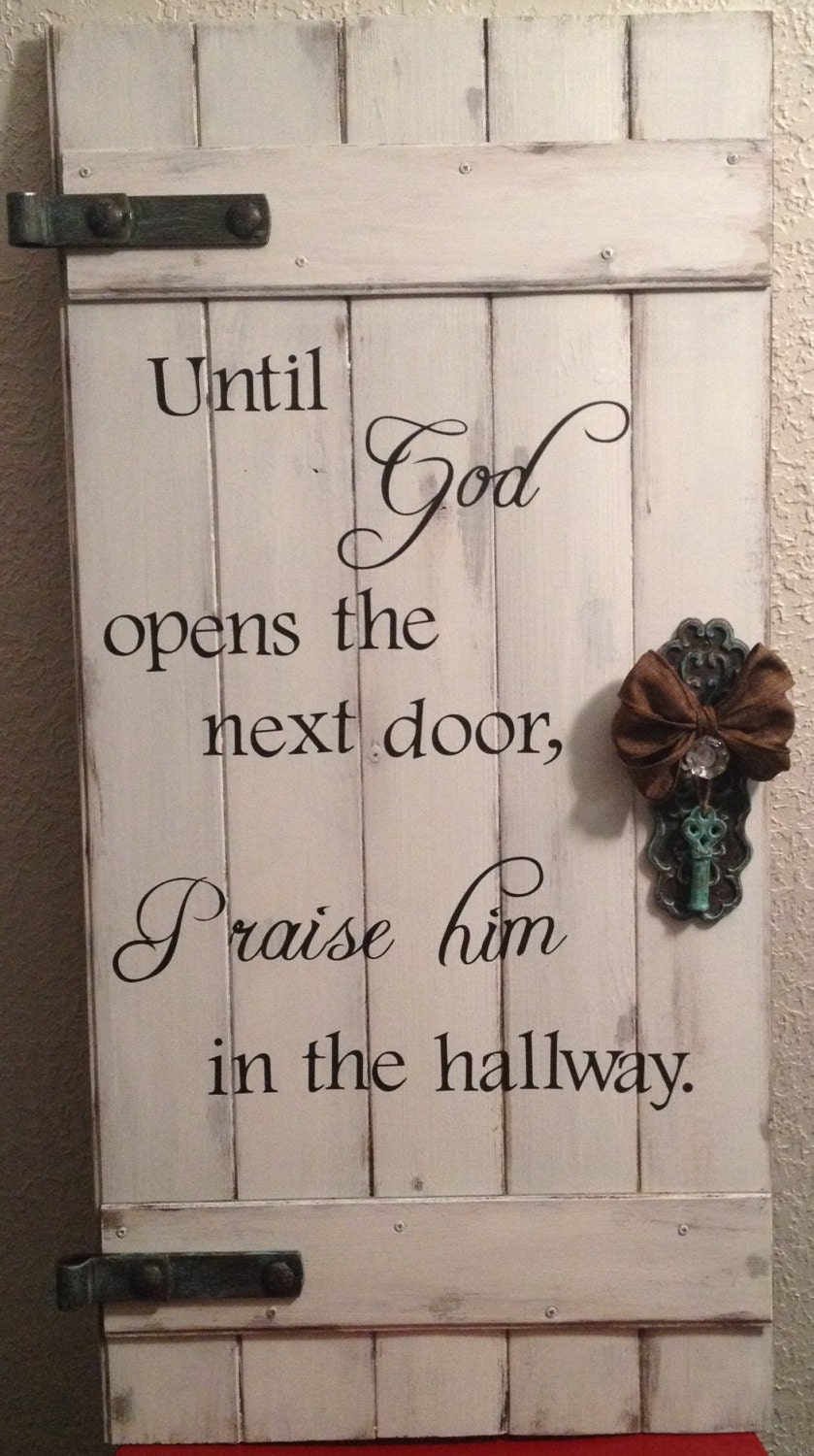 Rustic Door Wood Sign Until God Opens The Next Door By