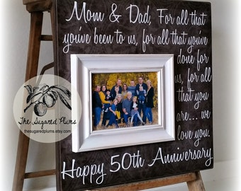 parents anniversary gift 50th anniversary gifts for all that you have ...