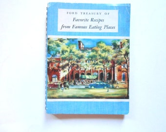 Ford Treasury of Favorite Recipes from Famous Eating Places, 1950 Cookbook