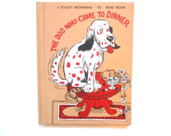 The Dog Who Came to Dinner, a Vintage Children's Book, 1960s