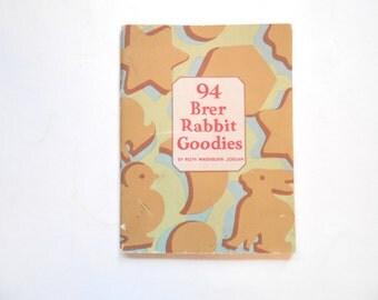 94 Brer Rabbit Goodies, a 1929 Vintage Cookbook, Molasses Recipes