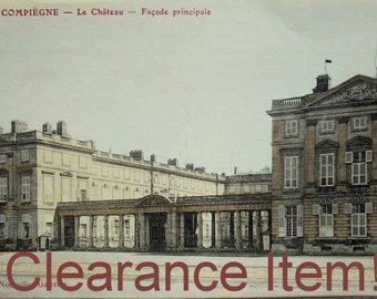 Vintage French Unused Postcard - The Château, Compiègne, Oise, France (Clearance Item)