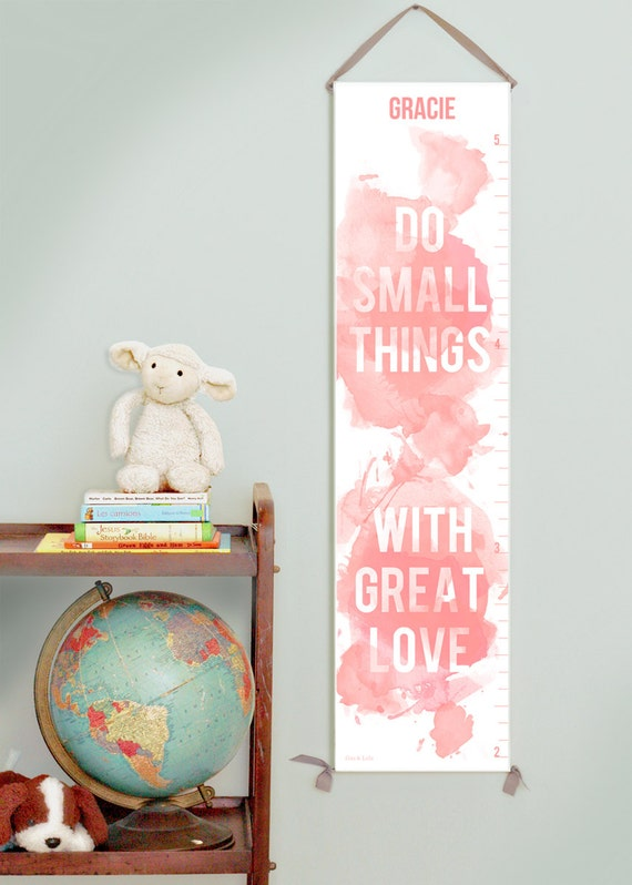 Custom/ Personalized Do Small Things with Great Love pink canvas growth chart