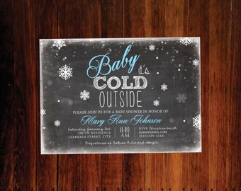 Baby it's cold outside Baby Shower invitation - Digital file, You print