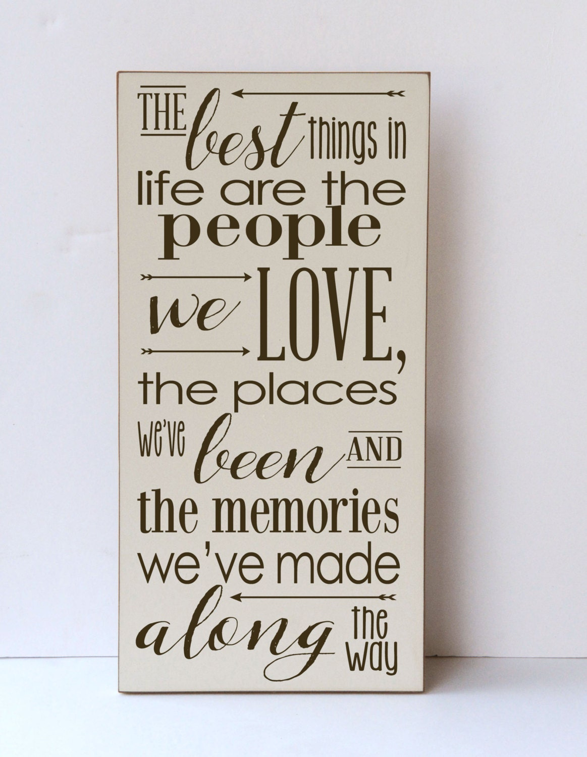 Best things in life people we love wood sign inspirational for Life is good home decor