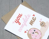 Donut Valentine Card, You Complete Me