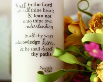 Trust in the Lord with All Thine Heart Prov 3: 5 & 6 - 3 x 6 Pillar Candle