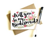 Bridesmaid Card 'Will You Be My Bridesmaid' - Greeting Card, Bridesmaid, Wedding Card, Floral Card, Bridal Party