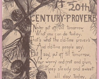"Ca. 1910 ""20th Century Proverb"" Friendship Greetings Postcard - 2133"