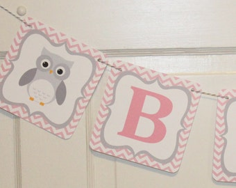 MOD OWL Theme Baby Shower or Happy Birthday Party Banner Chevron Pink  White Grey- Party Packs Available