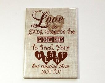 Love magnet, Inspirational Magnet, Kitchen magnet, Magnet, ACEO, Fridge magnet, stocking stuffer, Brown, Love is, Wedding favor (4570)