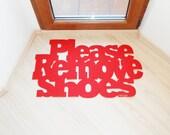 Please remove shoes floor mat. Custom doormat. Exclusive design.