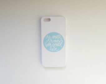 iphone 5 case: do small things with great love
