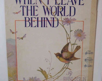 """Vintage 1915 """"When I leave The World Behind"""" Irving Berlin Sheet Music"""