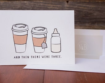 "Congratulations on the new baby card // ""And then there were three"" coffee theme"