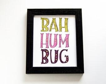 8x10 print. bah humbug. lettering. typography. holiday decor. wall art. christmas. black friday. cyber monday sale.