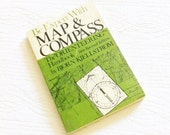 """Vintage """"Be Expert with Map & Compass"""" by Bjorn Kjellstrom, 1967 Publication, Olives and Doves"""