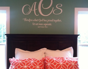 Matthew 19:6 What God has joined together let not man separate-Family Name Initials Monogram Vinyl Decal Master Bedroom Art