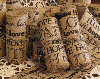 Faith Hope Love Burlap Ribbon, Words on Burlap, 5inch wide Burlap, Burlap Ribbon, Burlap Garland, Primitive Ribbon, Primitive Garland