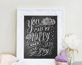 You Make Me Happy When Skies Are Gray Print - Nursery Art - Chalkboard Art - Chalk Art - Chalkboard Print -Nursery Decor- Gender Neutral
