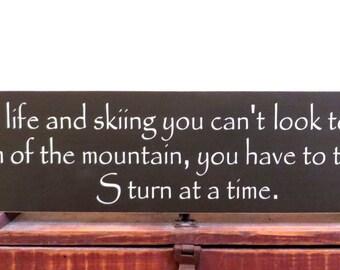 Skiing sign saying - wall art sign - wall hanging sign - ski lodge decor sign - wall decor sign